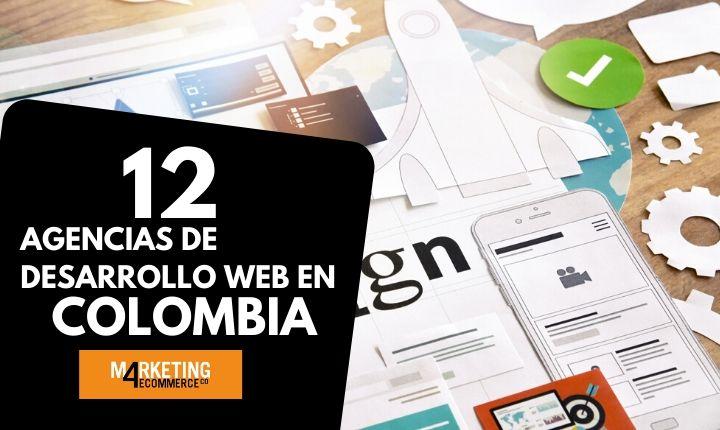 agencias de desarrollo web en Colombia a las que deberías seguir