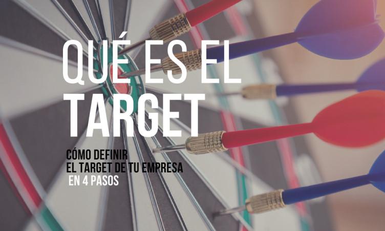 Qué es el target: cómo definirlo en 4 sencillos pasos