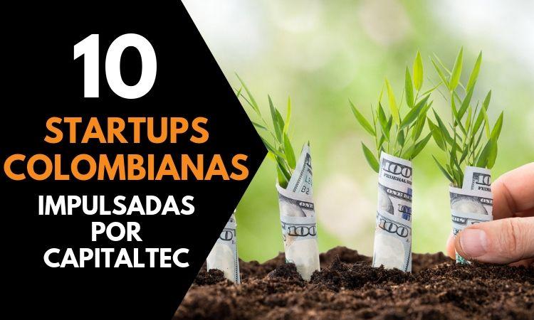 10 startups colombianas listas para el futuro tecnológico por CapitalTec