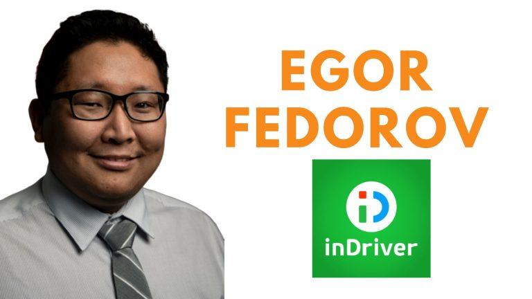 """Egor Fedorov (InDriver) """"en inDriver, es el pasajero quien ofrece su propia tarifa y luego elige al conductor"""""""