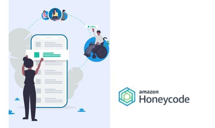 Amazon Honeycode: desarrolla apps…sin necesidad de escribir código